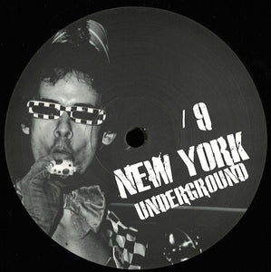 "VARIOUS - NEW YORK UNDERGROUND #9 12"" (NEW YORK UNDERGROUND)"