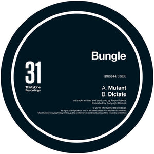 "BUNGLE - MUTANT EP D12"" (31 RECORDS)"