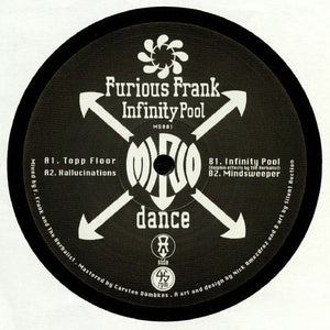 "FURIOUS FRANK - INFINITY POOL 12"" (MIND DANCE)"