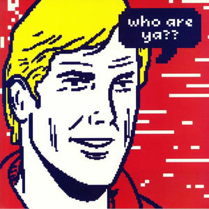 ROY OF THE RAVERS - WHO ARE YA? LP (ACID WAXA)