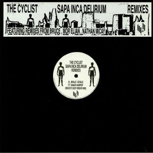 THE CYCLIST - SAPA INCA DELIRIUM REMIXES 12
