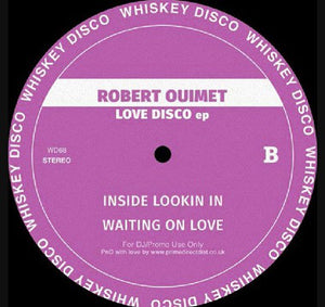"ROBERT OUIMET - LOVE DISCO EP 12"" (WHISKEY DISCO)"