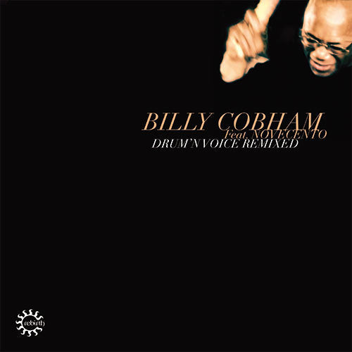 BILLY COBHAM - DRUM'N VOICE REMIXED DLP (REBIRTH)