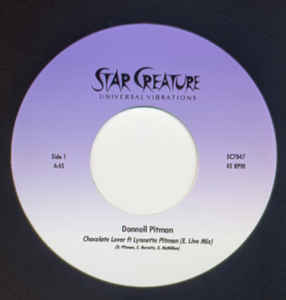 "DONNELL PITMAN - CHOCOLATE LOVER 7"" (STAR CREATURE)"