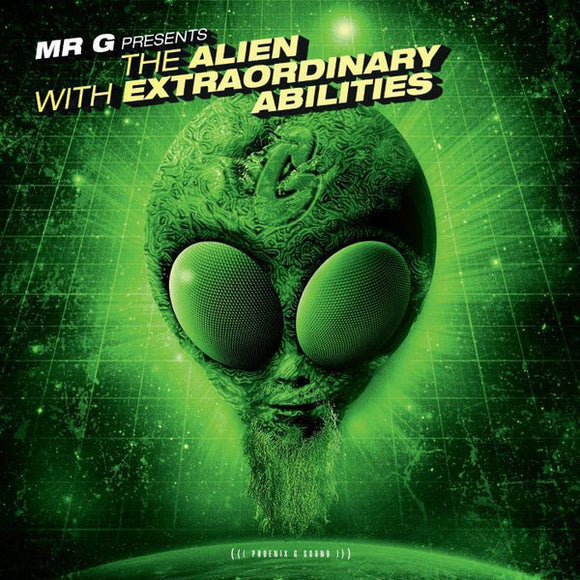 MR. G - THE ALIEN WITH EXTRAORDINARY ABILITIES LP (PHOENIX G)