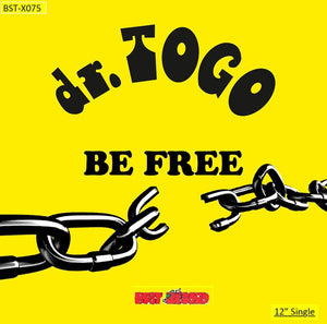 "DR TOGO - BE FREE 12"" (BEST ITALY)"
