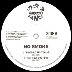 "NO SMOKE - RIGHTEOUS RULE 12"" (WARRIORS DANCE)"