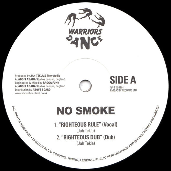 NO SMOKE - RIGHTEOUS RULE 12