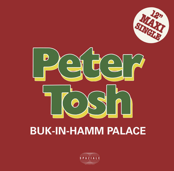 PETER TOSH - BUK-IN-HAMM PALACE 12
