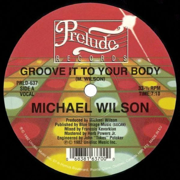 MICHAEL WILSON - GROOVE IT TO YOUR... 12