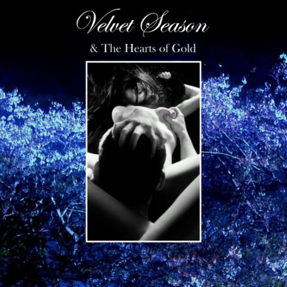 VELVET SEASON & THE HEARTS OF GOLD - SPECIAL VERSIONS 004 12
