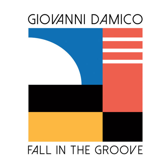 GIOVANNI DAMICO - FALL IN THE GROOVE 12