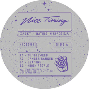 "ZACKY - DATING IN SPACE EP 12"" (NICE TIMING)"