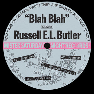 "RUSSELL E.L. BUTLER - BLAH BLAH 12"" (MISTER SATURDAY NIGHT)"