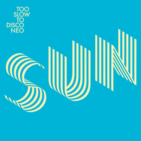 VARIOUS - TOO SLOW TO DISCO NEO PRESENTS SUNSET 12