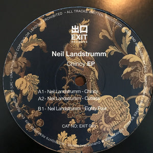 "NEIL LANDSTRUMM - CHINCY EP 12"" (EXIT RECORDS)"