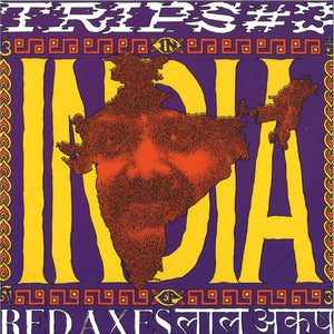 "RED AXES - TRIPS #3: INDIA 12"" (K7)"