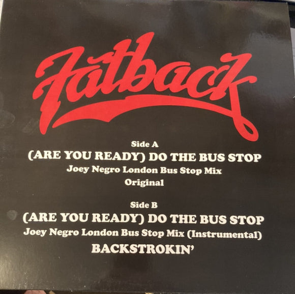 FATBACK BAND - DO THE BUS STOP 12