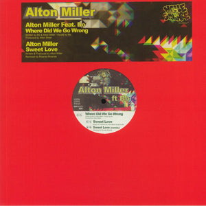 "ALTON MILLER - WHERE DID WE GO WRONG 12"" (NOBLE SQUARE)"
