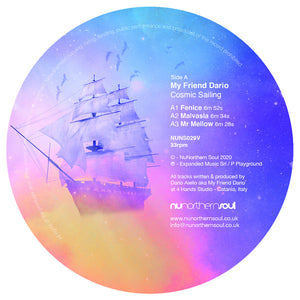 "MY FRIEND DARIO - COSMIC SAILING EP 12"" (NUNORTHERN SOUL)"