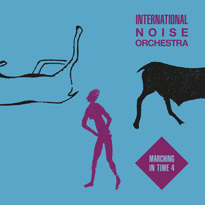 "INT'L NOISE ORCH - MARCHING IN TIME V4 12"" (EMOTIONAL RESCUE)"