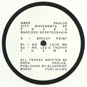 "GREG PAULUS - CITY MOVEMENTS EP 12"" (FREERANGE)"