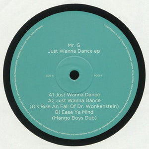"MR. G - JUST WANNA DANCE 12"" (PHOENIX G)"