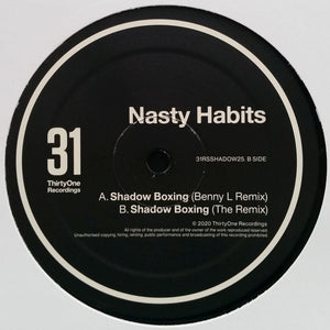 "NASTY HABITS - SHADOW BOXING (BENNY L) 12"" (31 RECORDS)"