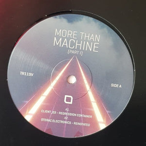 "VARIOUS - MORE THAN MACHINE PART 1 12"" (TRONIC)"