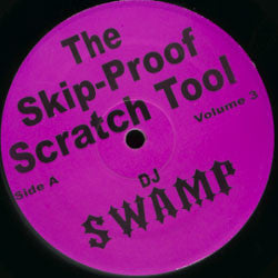 DJ SWAMP - THE SKIP-PROOF SCRATCH TOOL VOL. 3 2X12