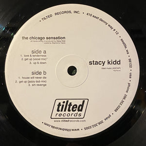 "STACY KIDD - THE CHICAGO SENSATION 2X12"" (TILTED RECORDS)"