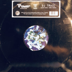 "T.POWER - TURQUOISE / THE MUTANT REMIX 12"" (SOUR)"