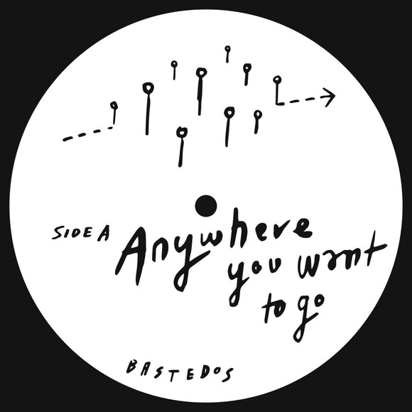 BASTEDOS - ANYWHERE YOU WANT TO GO 12