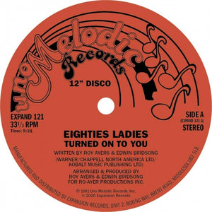 "EIGHTIES LADIES - TURNED ON TO YOU 12"" (EXPANSION)"