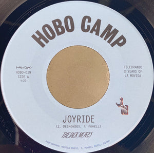 "THE JACK MOVES - JOYRIDE/WANTIN' YOU 7"" (HOBO CAMP)"