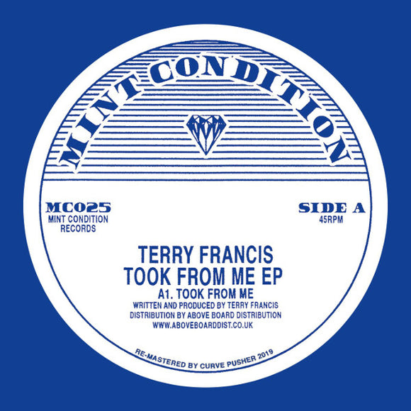 TERRY FRANCIS - TOOK FROM ME EP 12