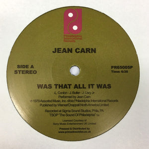 "JEAN CARN - WAS THAT ALL IT WAS 12"" (PHILADELPHIA INTERNATIONAL)"