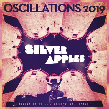 SILVER APPLES - OSCILLATION 12