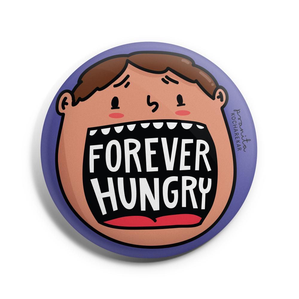 Forever Hungy Badge -Pranita Kocharekar - India - www.superherotoystore.com