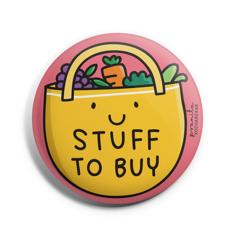 Stuff To Buy Badge -Pranita Kocharekar - India - www.superherotoystore.com
