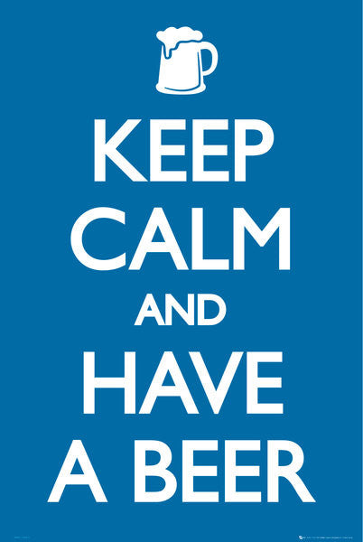 Keep Calm Have a Beer - Maxi Poster-Superherotoystore.com- www.superherotoystore.com-Posters