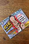 Pie Hard Magnet by Graphicurry -Graphicurry - India - www.superherotoystore.com