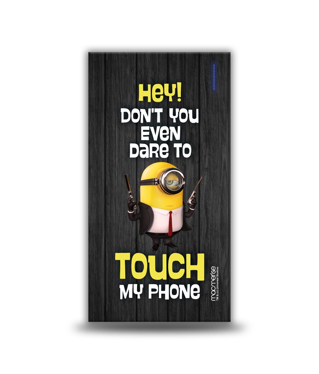 Minions Don't Touch My Phone 4000 MAH Power Bank by Macmerise