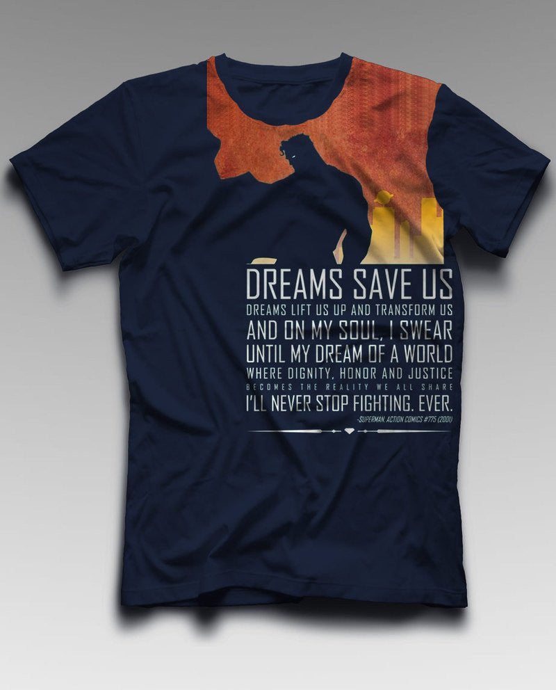 Dreams save us T-Shirt by Bio World -Vox Pop Clothing - India - www.superherotoystore.com