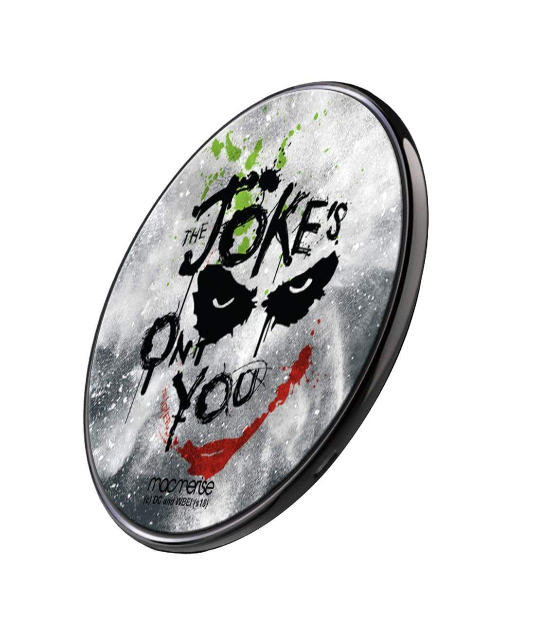 The Jokes on you Wireless Charger by Macmerise