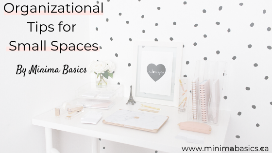 Organizational Tips for Small Spaces
