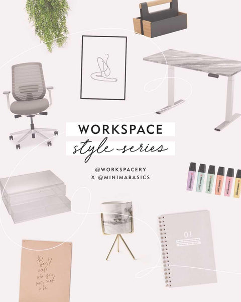 Workspace Style Series