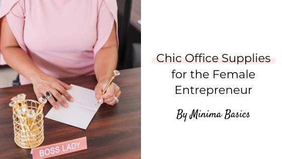 Chic Office Supplies for the Female Entrepreneur
