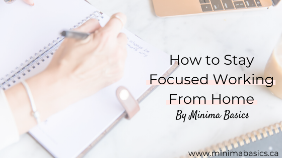 How to Stay Focused Working From Home