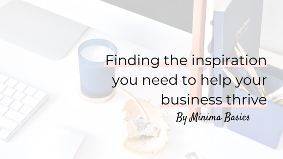 minima-blog-finding-the-inspiration-to-help-your-business-thrive